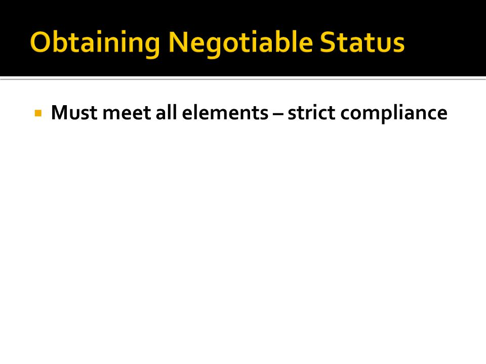  Stating Negotiable ineffective
