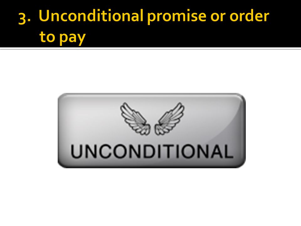  Instrument is just for payment of money.  Exceptions:  Promises concerning collateral.