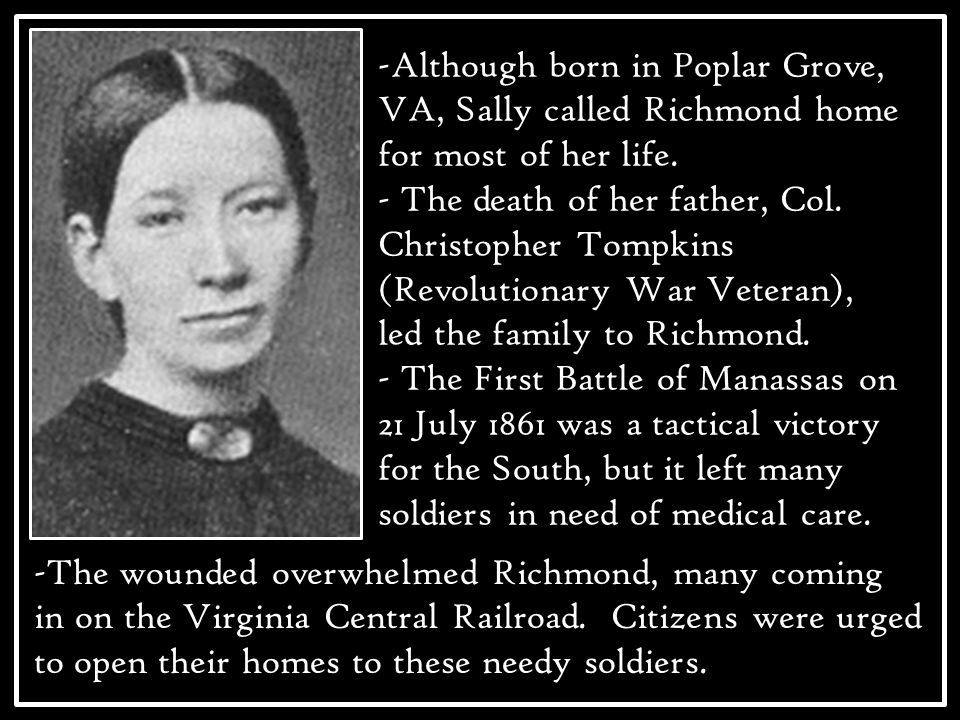 -Although born in Poplar Grove, VA, Sally called Richmond home for most of her life.