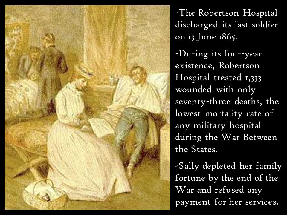 -The Robertson Hospital discharged its last soldier on 13 June 1865.