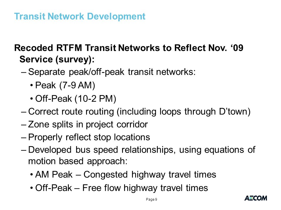 Project Extensions GRTC used on-board survey data to plan their 2015 bus network Refinements to transit networks/procedures were embedded in the VDOT Richmond/Tri-Cities Forecasting Model update (2012) –Bus speeds –Network coding –Path/assignment weights On-Board survey used for RTFM mode choice calibration targets Comprehensive on-board transit survey allowed us to develop procedures to simulate non traditional trips: –Drop-off transit trips to non-formal locations –VCU fringe parking trips Page 20