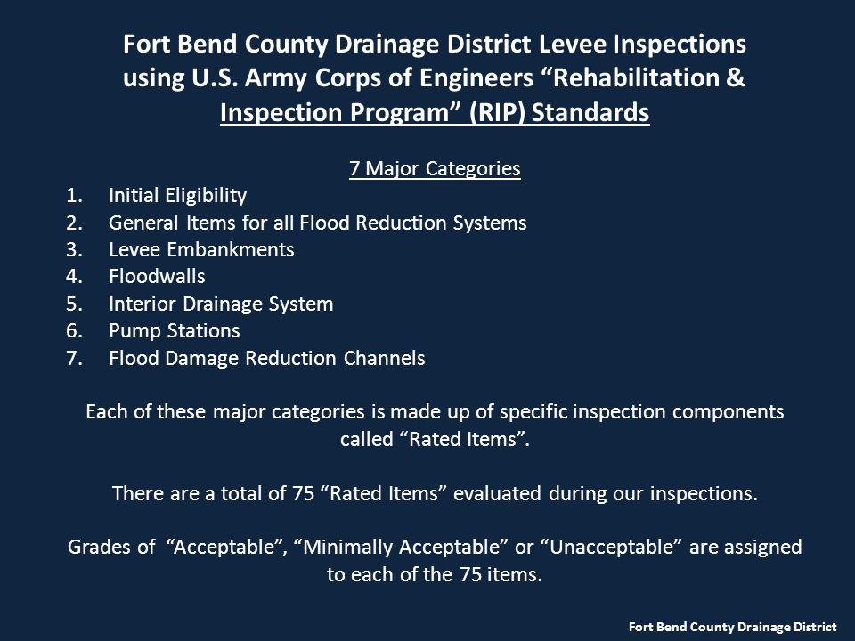 Fort Bend County Drainage District Fort Bend County Drainage District Levee Inspections using U.S.