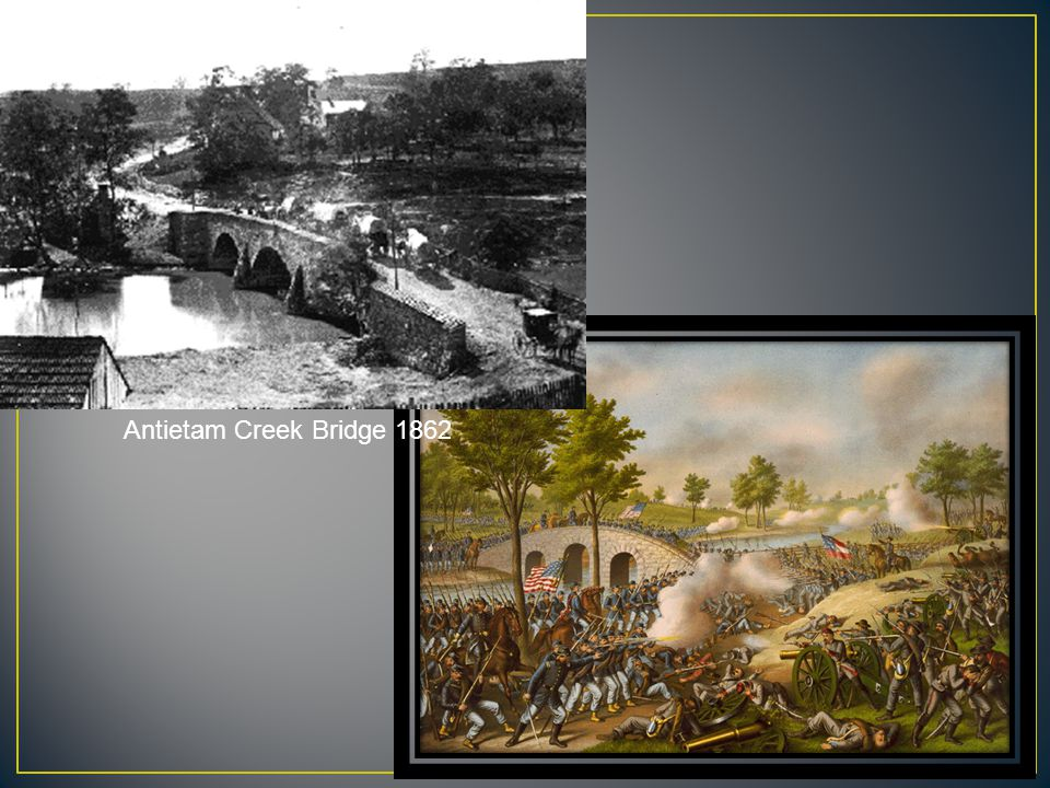 Antietam Creek Bridge 1862
