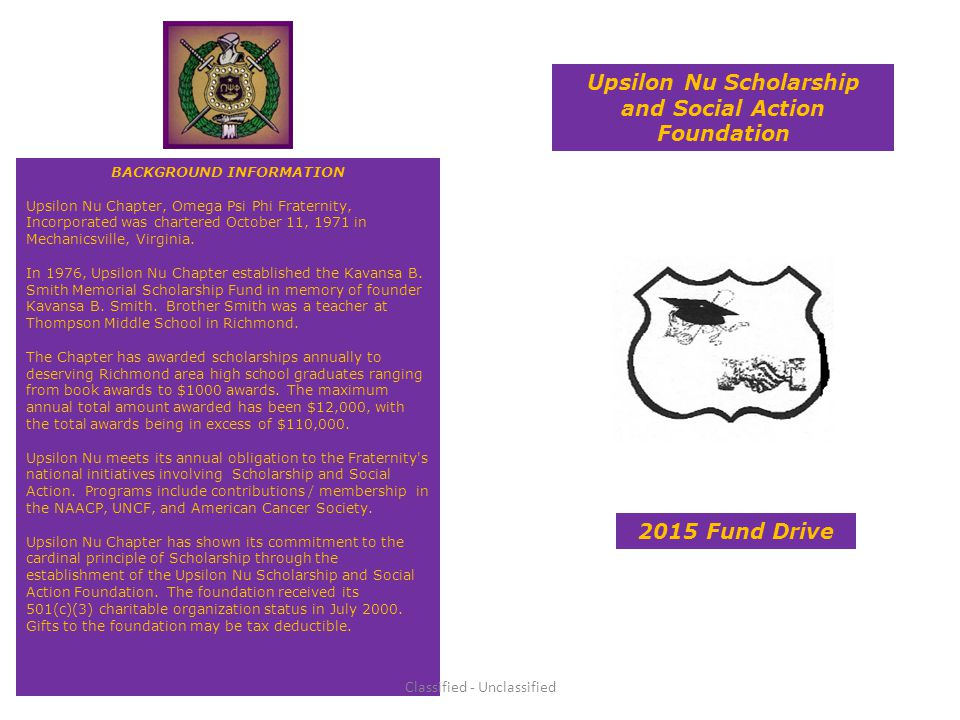 2015 Fund Drive Upsilon Nu Scholarship and Social Action Foundation BACKGROUND INFORMATION Upsilon Nu Chapter, Omega Psi Phi Fraternity, Incorporated