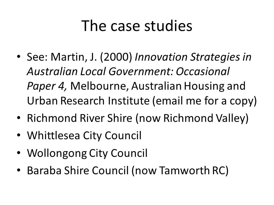 The case studies See: Martin, J.