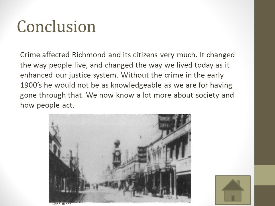 Conclusion Crime affected Richmond and its citizens very much.