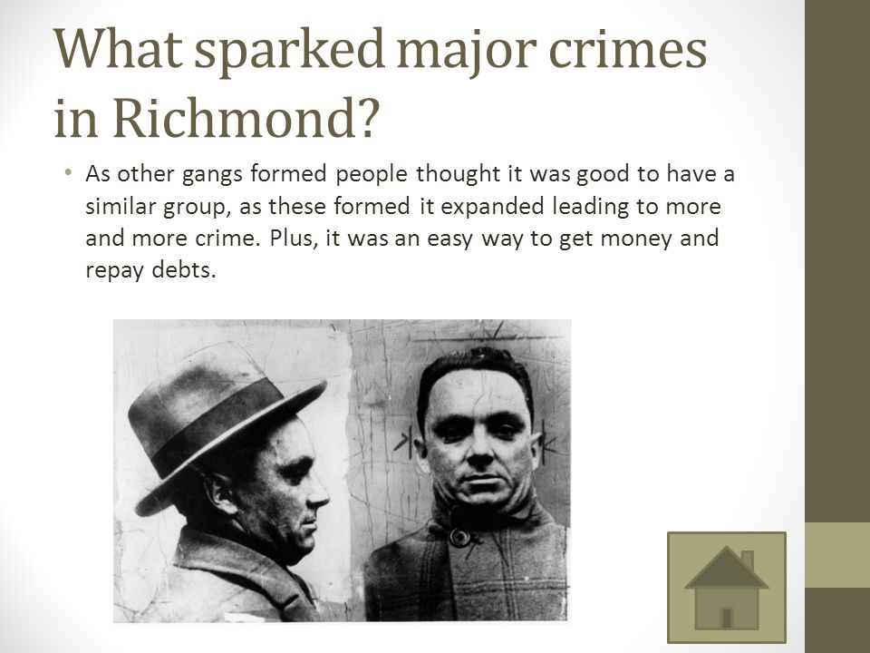 What sparked major crimes in Richmond.