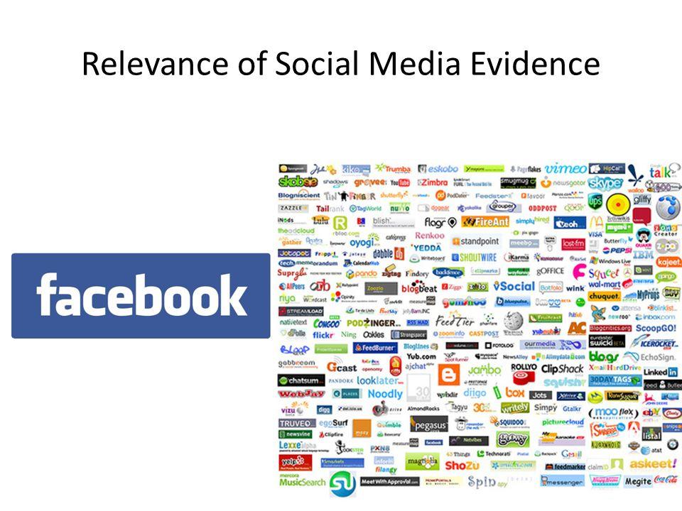 Relevance of Social Media Evidence