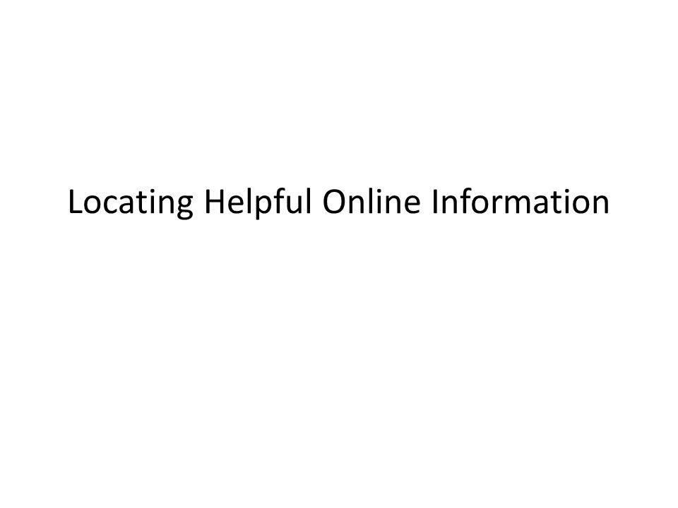 Locating Helpful Online Information