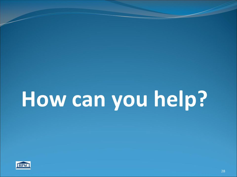 How can you help? 28