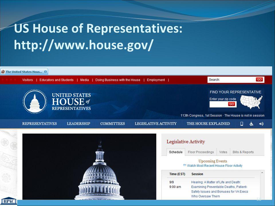 US House of Representatives: http://www.house.gov/ 58