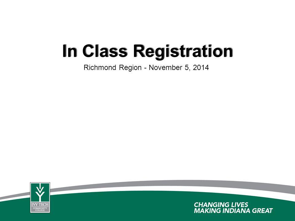 In Class Registration Richmond Region - November 5, 2014