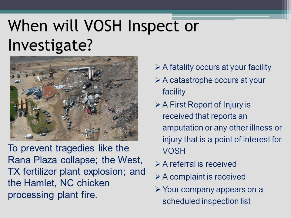 When will VOSH Inspect or Investigate.