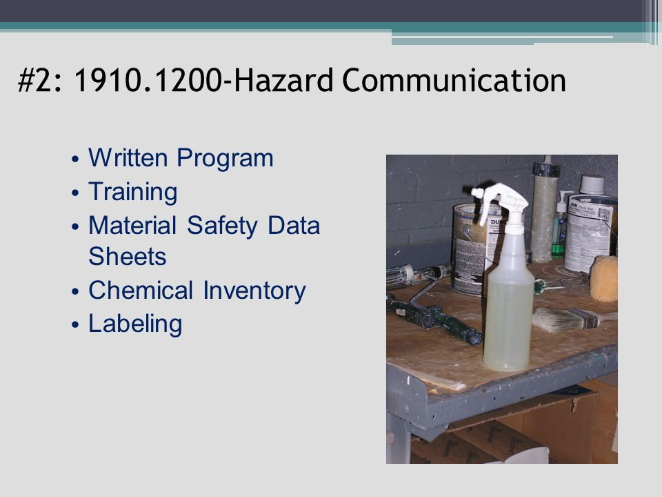 #2: 1910.1200-Hazard Communication Written Program Training Material Safety Data Sheets Chemical Inventory Labeling