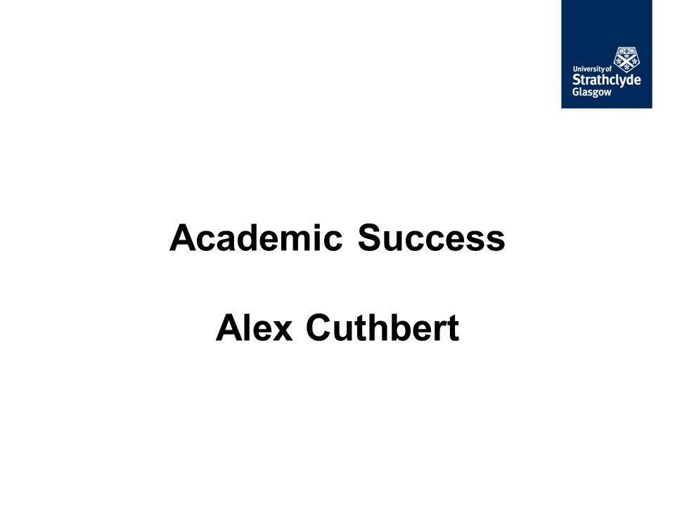 Academic Success Alex Cuthbert