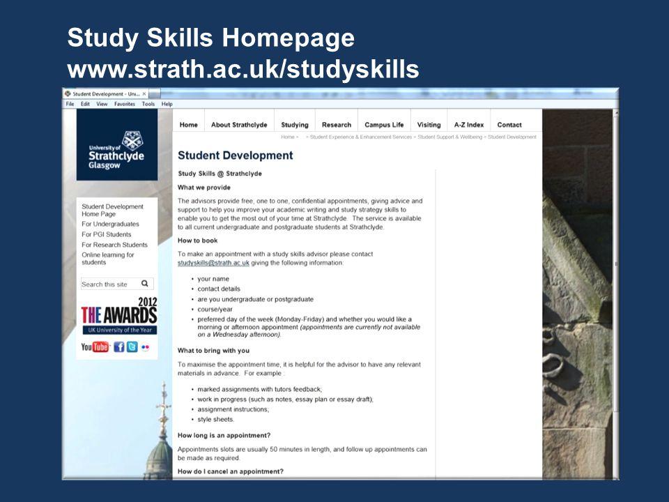 Study Skills Homepage www.strath.ac.uk/studyskills