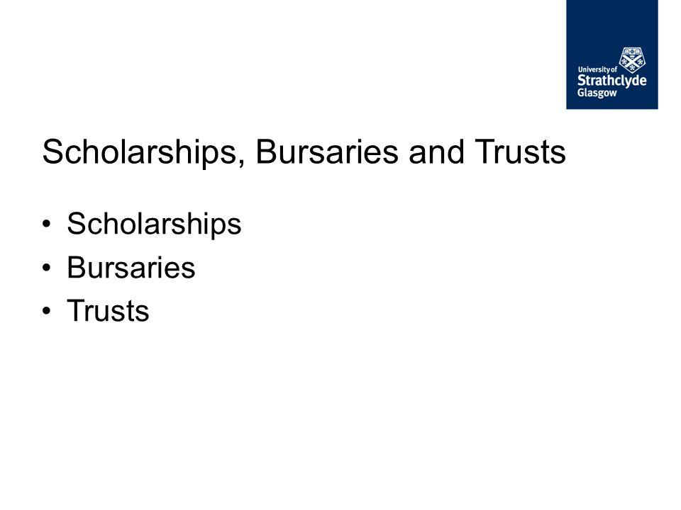 Scholarships Bursaries Trusts Scholarships, Bursaries and Trusts