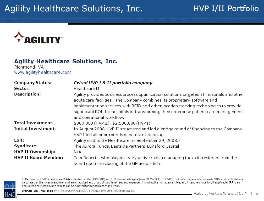 ® Harbert ® Venture Partners II, L.P. | 6 Agility Healthcare Solutions, Inc.