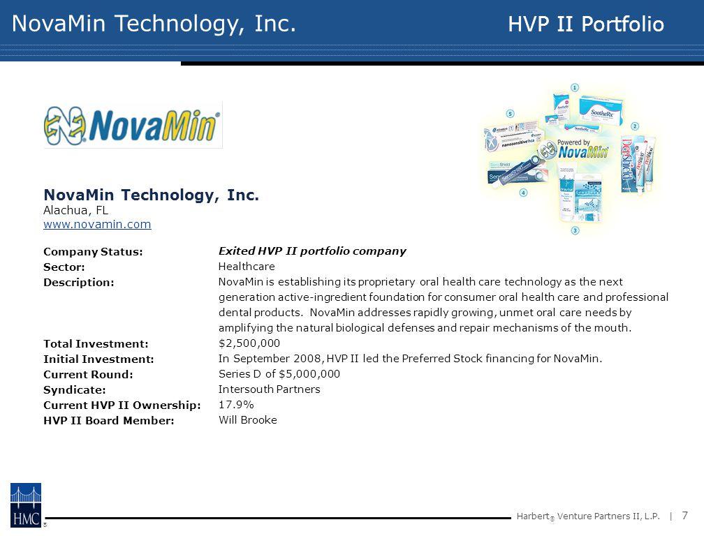 ® Harbert ® Venture Partners II, L.P. | 7 NovaMin Technology, Inc.