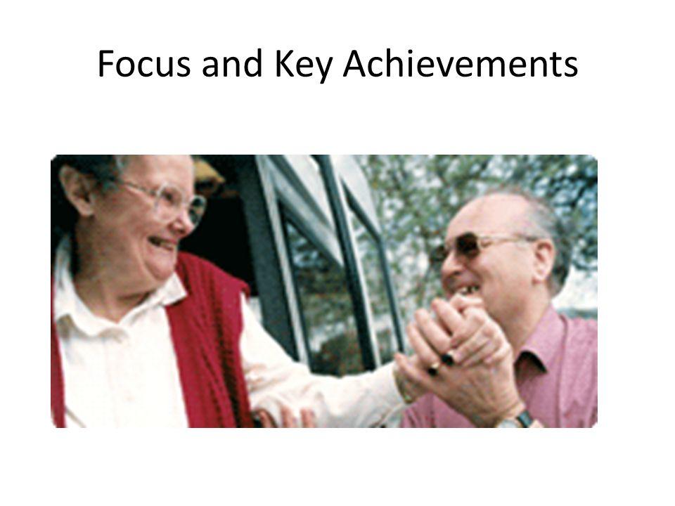 Focus and Key Achievements