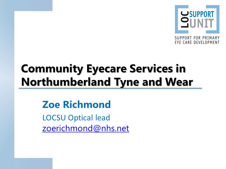 Background NHS Standard Contract LOC Company Model Primary Eyecare North East PENE Governance requirements