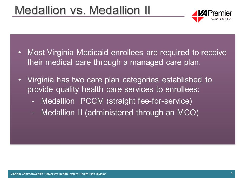 Virginia Commonwealth University Health System Health Plan Division 6 Medallion vs. Medallion II
