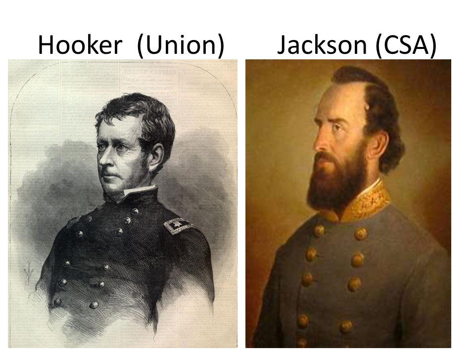 Hooker (Union) Jackson (CSA)