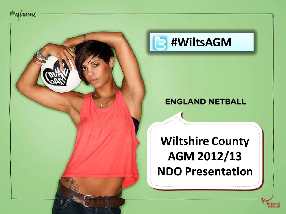 Wiltshire County AGM 2012/13 NDO Presentation #WiltsAGM