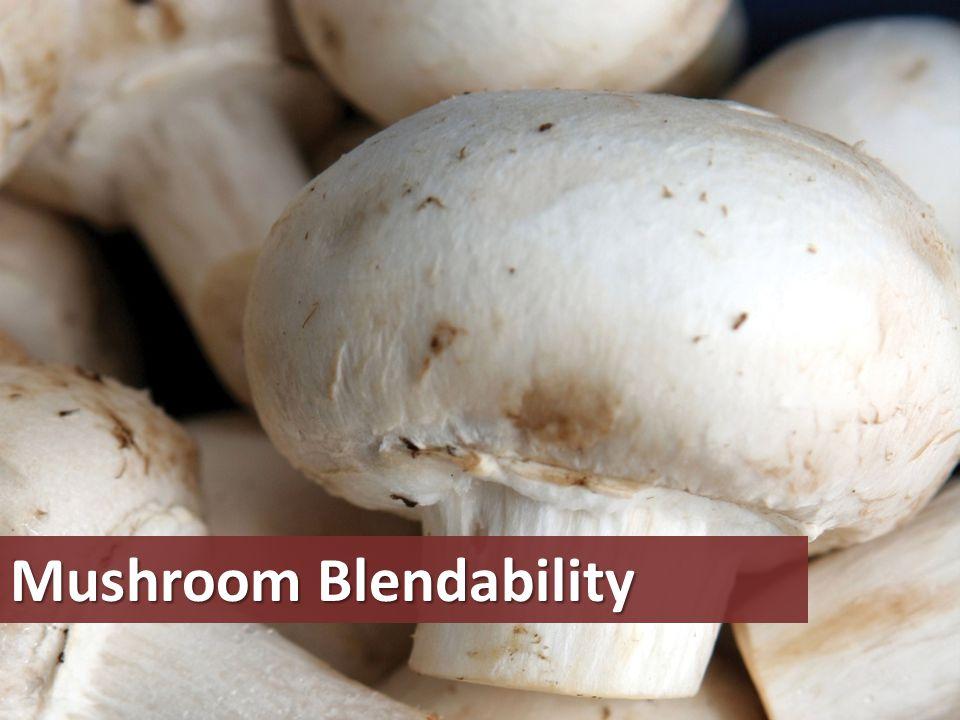 Mushroom Blendability