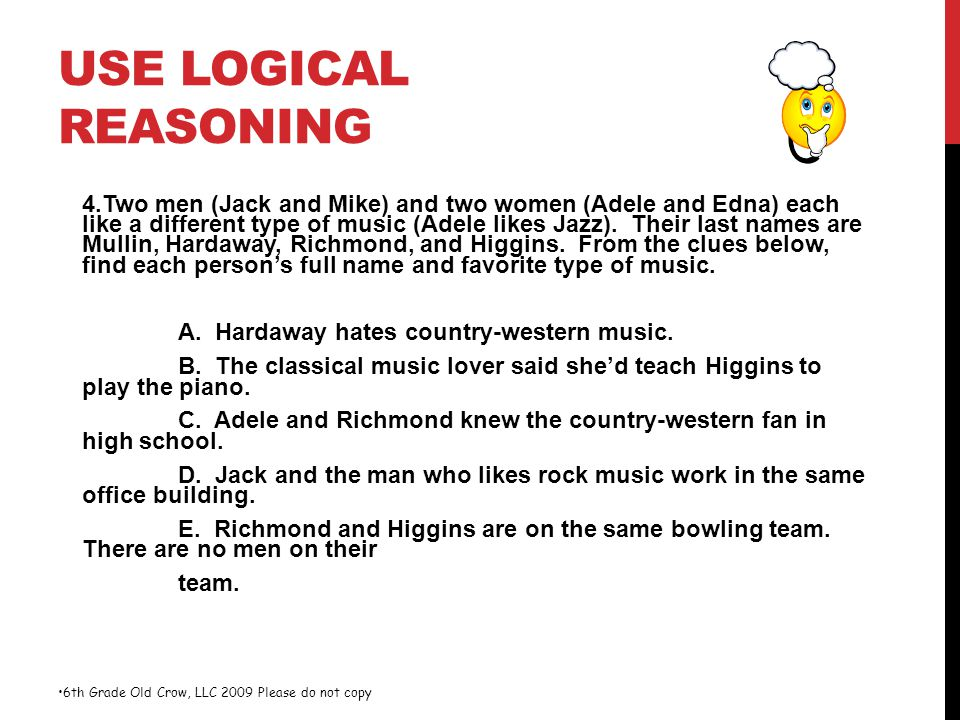 USE LOGICAL REASONING 4.Two men (Jack and Mike) and two women (Adele and Edna) each like a different type of music (Adele likes Jazz). Their last name