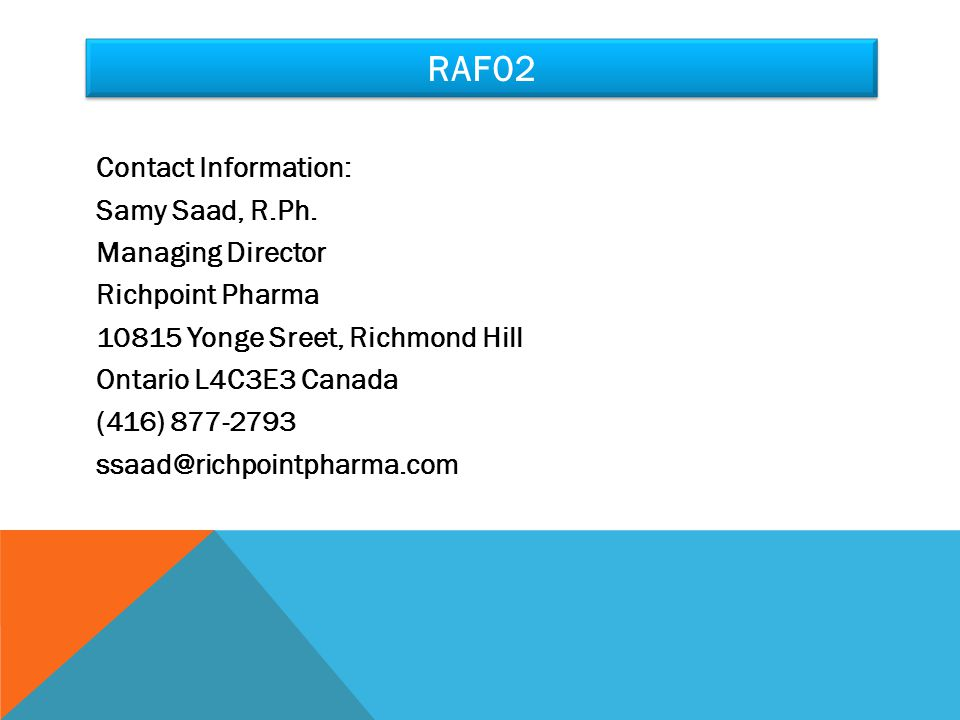 RAF02 Contact Information: Samy Saad, R.Ph.