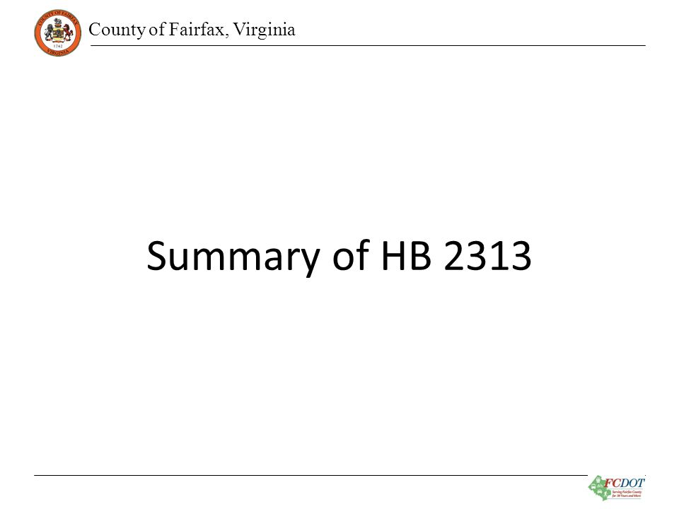 County of Fairfax, Virginia Summary of HB 2313