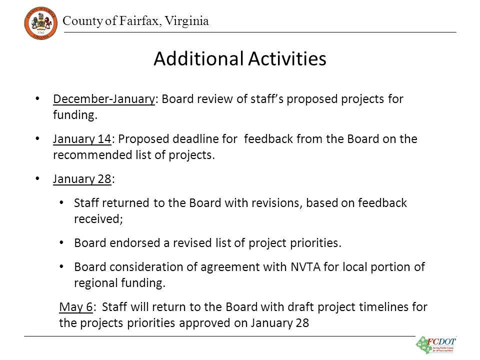 County of Fairfax, Virginia Additional Activities December-January: Board review of staff's proposed projects for funding.