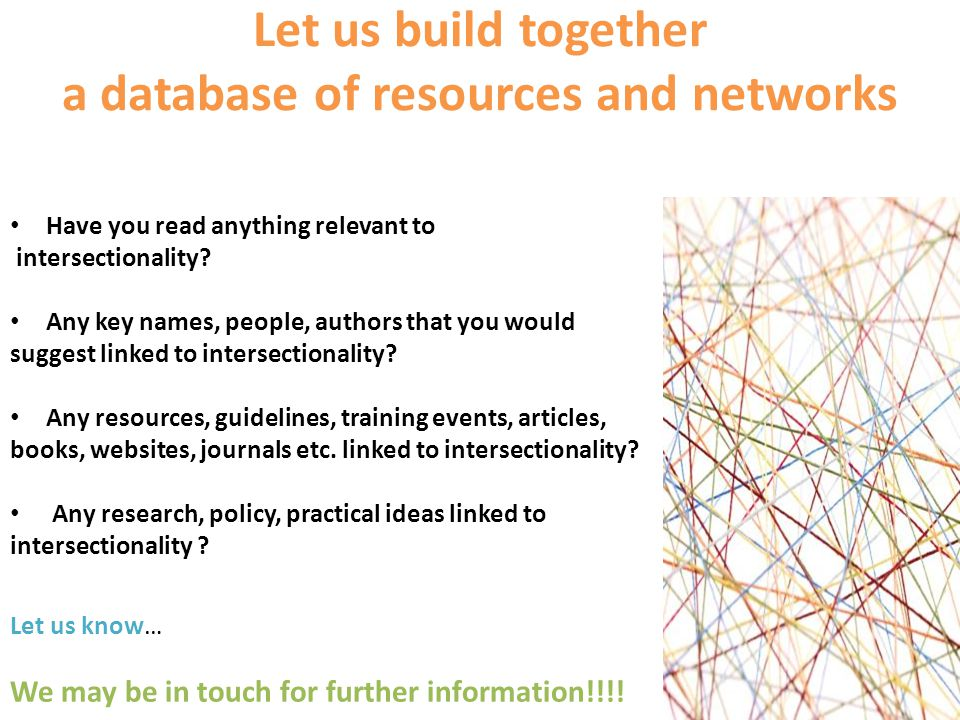 Let us build together a database of resources and networks Have you read anything relevant to intersectionality.