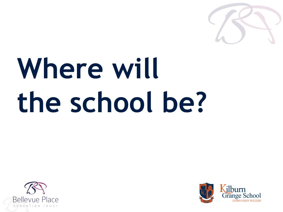 Where will the school be?