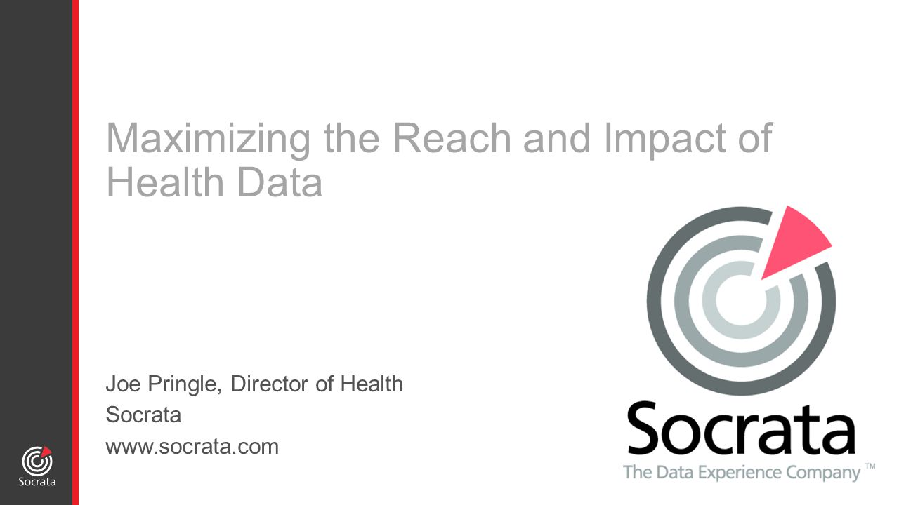 World-leader in open data and government performance management Focused exclusively on democratizing access to public data to:  Improve citizen engagement  Increase transparency  Drive innovation  Make data-driven decisions Increase Impact With Data