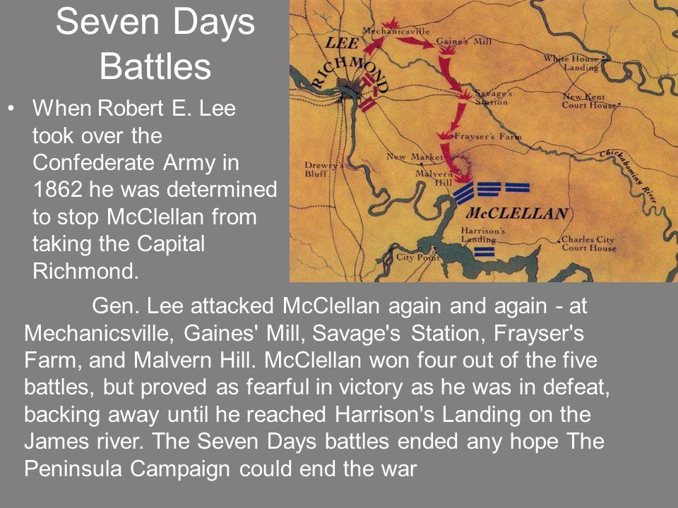 Seven Days Battles When Robert E.