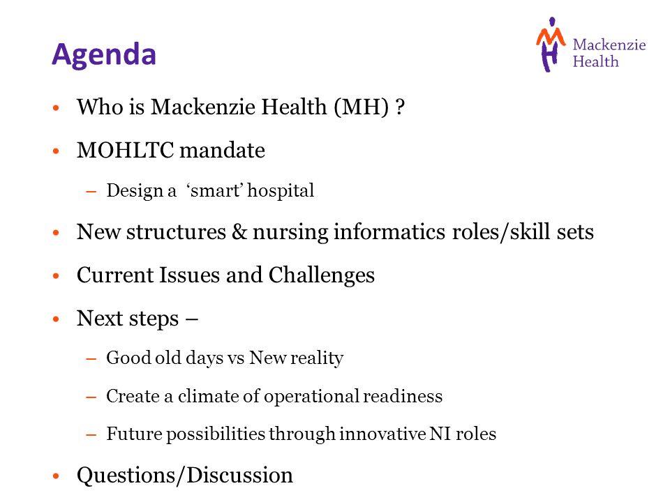Agenda Who is Mackenzie Health (MH) .