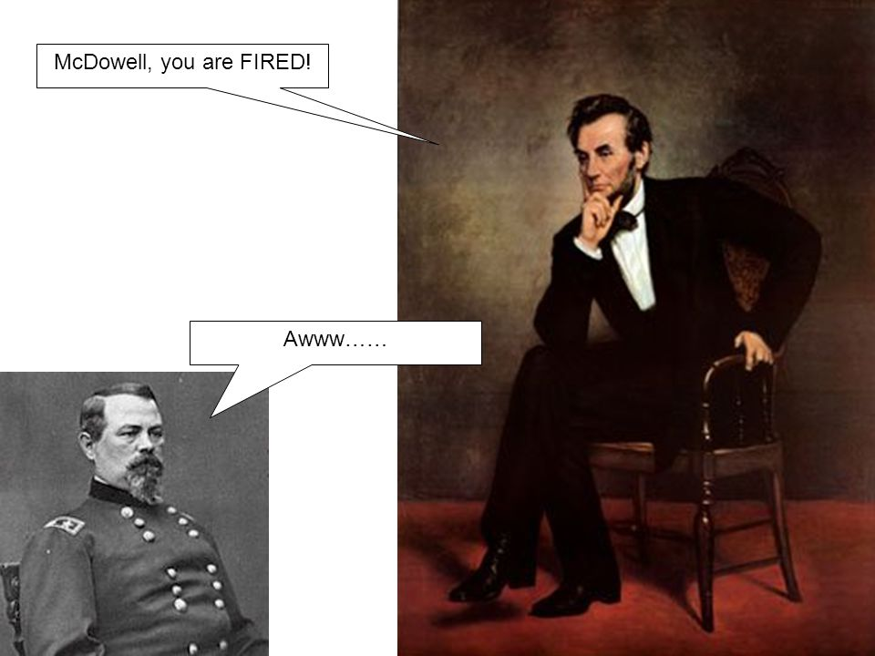 George McClellan, you are HIRED!
