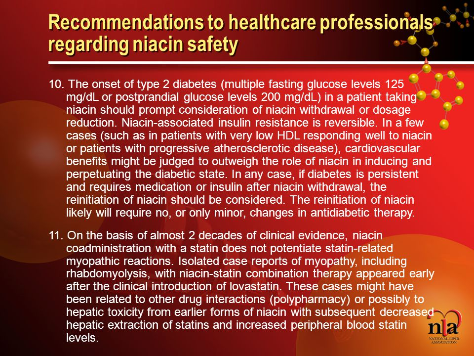 © 2006 National Lipid Association Recommendations to healthcare professionals regarding niacin safety 10.