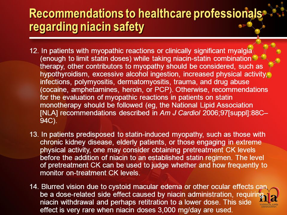 © 2006 National Lipid Association Recommendations to healthcare professionals regarding niacin safety 12.