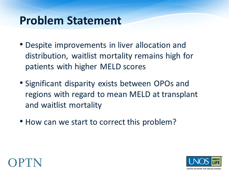 Despite improvements in liver allocation and distribution, waitlist mortality remains high for patients with higher MELD scores Significant disparity