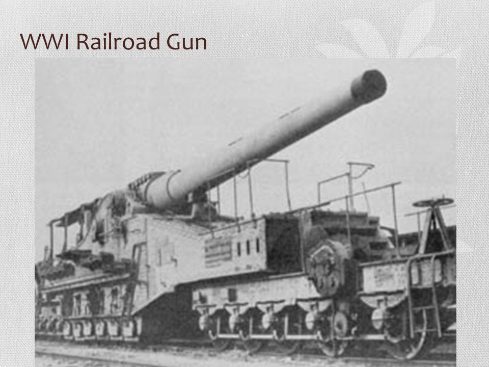 WWI Railroad Gun