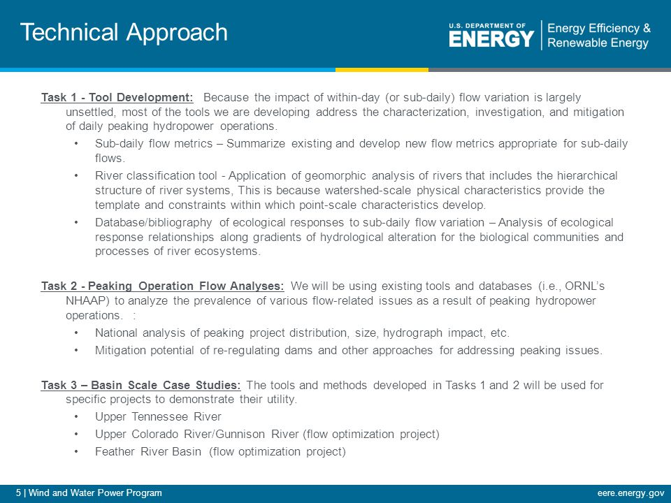 5 | Wind and Water Power Programeere.energy.gov Technical Approach Task 1 - Tool Development: Because the impact of within-day (or sub-daily) flow var