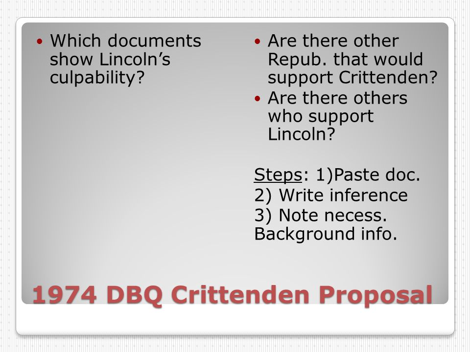 1974 DBQ Crittenden Proposal Which documents show Lincoln's culpability.