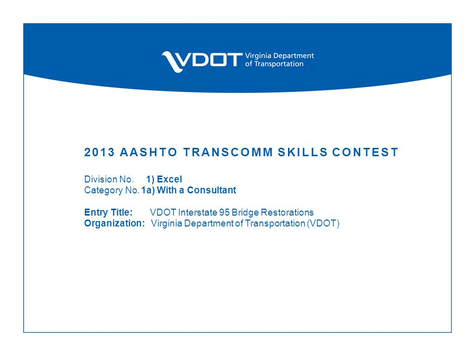 2013 AASHTO TRANSCOMM SKILLS CONTEST Division No. 1) Excel Category No.