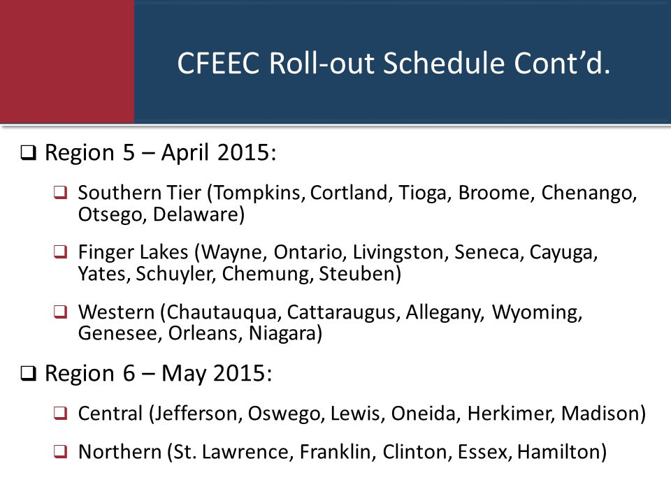 CFEEC Roll-out Schedule Cont'd.
