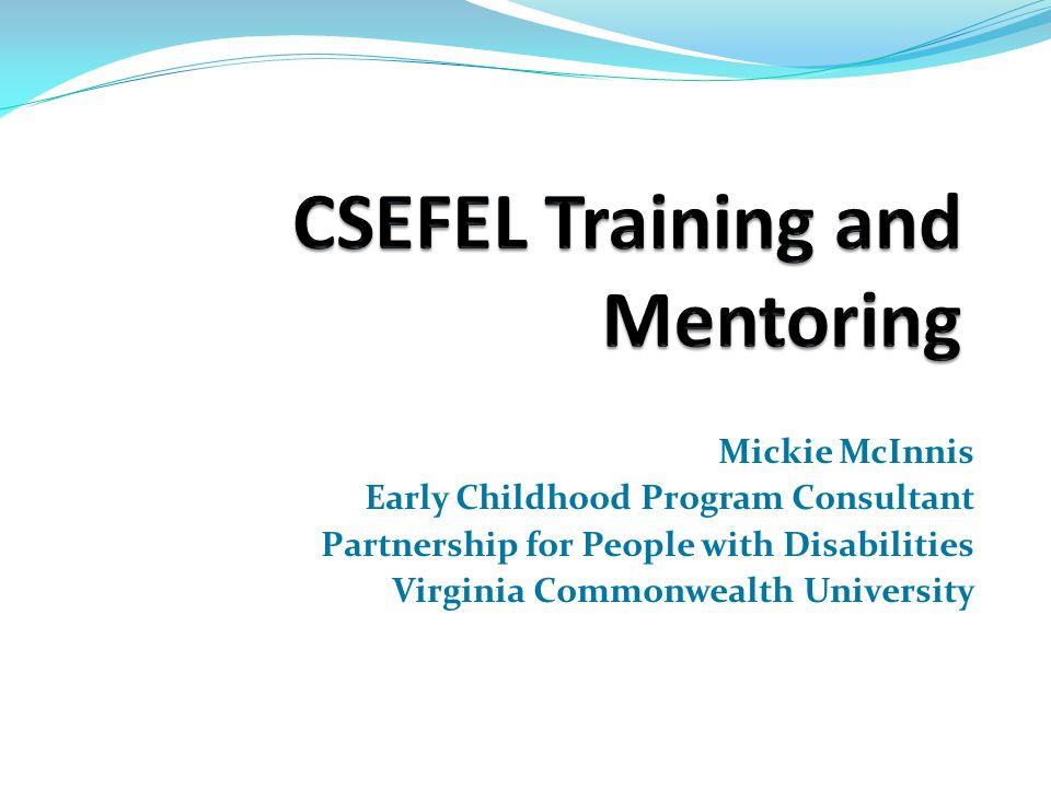 CESFEL Training Schedule & Participant Selection Modules 1, 2 Participant Incentives Module 3