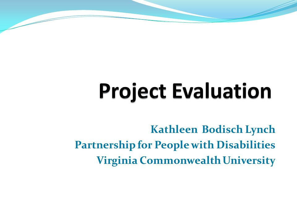 Kathleen Bodisch Lynch Partnership for People with Disabilities Virginia Commonwealth University