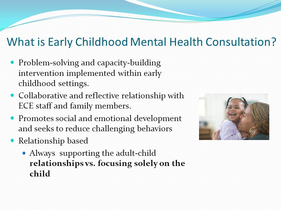 What is Early Childhood Mental Health Consultation.